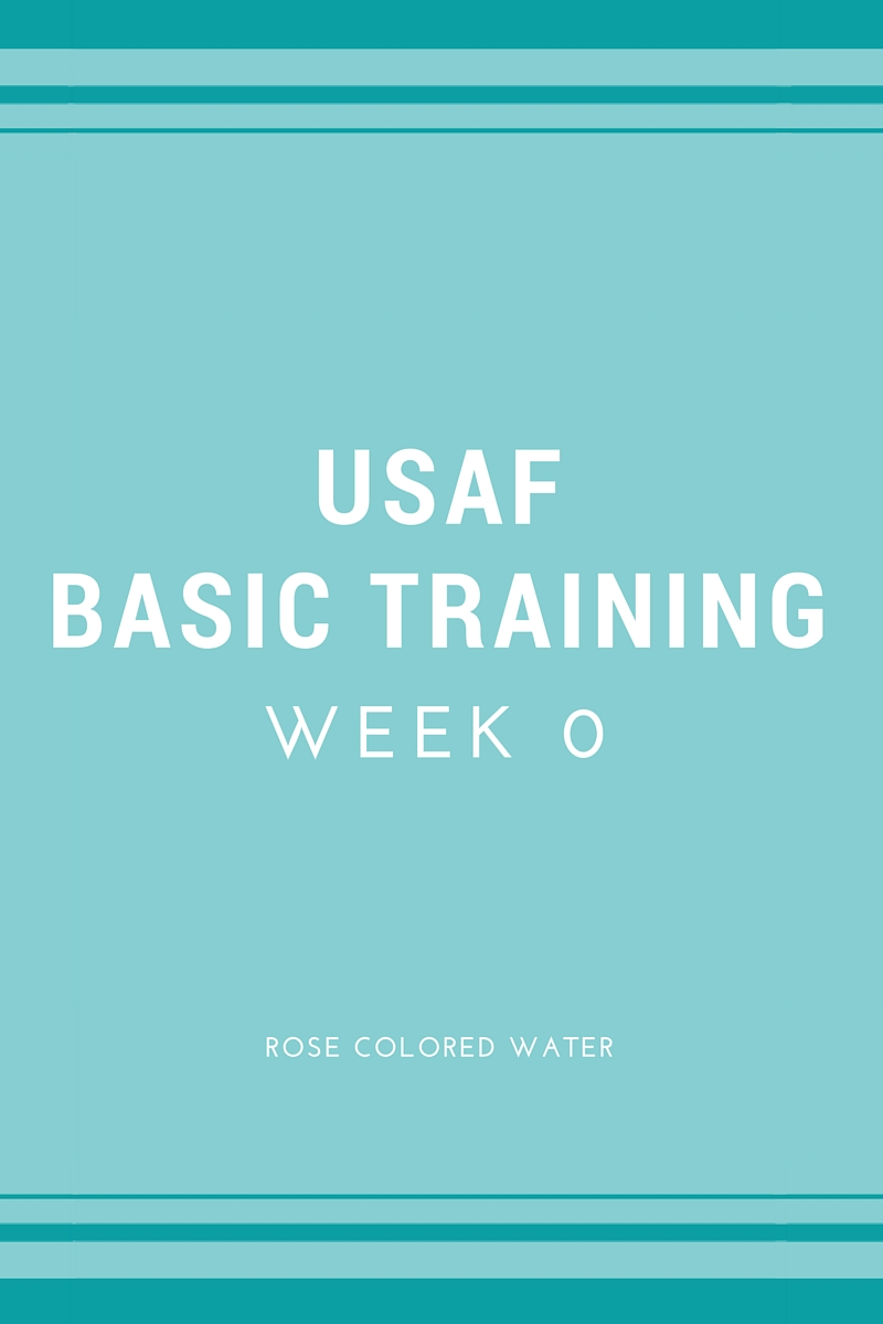 Air Force Basic Training: Week 0